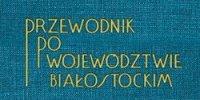 książka - przewodnik po województwie białostockim
